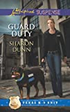img - for Guard Duty (Texas K-9 Unit) book / textbook / text book