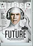 img - for Wired Magazine (August 2010) the Future That Never Happened Featuring Will Ferrell in Pictures /The Search for the Stress Vaccine book / textbook / text book