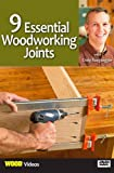 9 Essential Woodworking Joints with Craig Ruegsegger