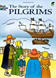 The Story of the Pilgrims (Dover History Coloring Book)