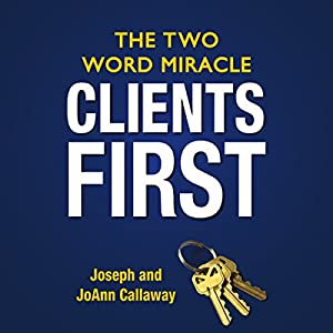 Clients First Audiobook