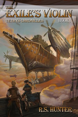Book: The Exile's Violin (Tethys Chronicles) by R.S. Hunter