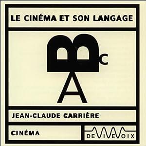 Le Cinéma et son langage Discours