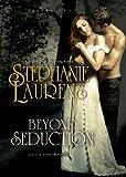 Beyond Seduction (Bastion Club Novels, Book 6)