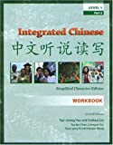 Integrated Chinese, Level 1 Part 2 Workbook, 2nd Edition (Simplified) (Chinese Edition)