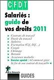 echange, troc CFDT - Salariés : guide de vos droits 2011