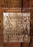 Visual and Written Culture in Ancient Egypt (0199577994) by Baines, John