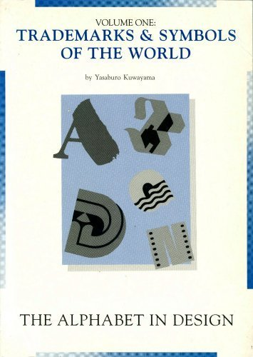 Download Trademarks & Symbols of the World: The Alphabet in Design (Trademarks and Symbols of the World)
