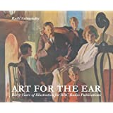 Art for the Ear: Forty Years of Illustration for BBC Radio Publications