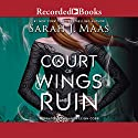A Court of Wings and Ruin | Livre audio Auteur(s) : Sarah J. Maas Narrateur(s) : Amanda Leigh Cobb