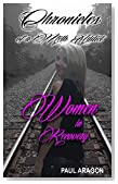 Chronicles of a Meth Addict: Women in Recovery (Breaking Chains Chronicles of a Meth Addict) (Volume 2)