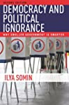 Democracy and Political Ignorance: Wh...