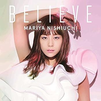 【早期購入特典あり】BELIEVE(DVD付)(スマプラ対応)(トレーディングカード付)