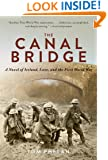 The Canal Bridge: A Novel of Ireland, Love, and the First World War