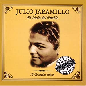 Julio Jaramillo -  Grandes Exitos