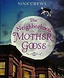 The Neighborhood Mother Goose