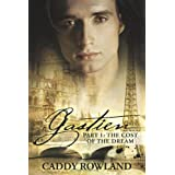 Gastien: The Cost of the Dream ~ Caddy Rowland