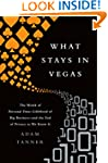 What Stays in Vegas: The World of Per...