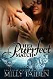 Her Purrfect Match (BBW Paranormal Shape Shifter Romance) (Paranormal Dating Agency Book 3)