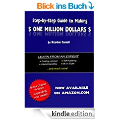 Step by Step Guide to Making One Million Dollars (English Edition)