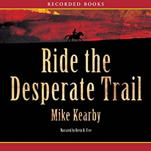 Ride the Desperate Trail Audiobook