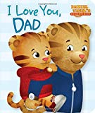 img - for I Love You, Dad (Daniel Tiger's Neighborhood) book / textbook / text book
