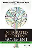 The Integrated Reporting Movement: Meaning, Momentum, Motives, and Materiality (Wiley Corporate F&A)