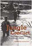 img - for Jungle Conflict: The Durham Light Infantry in Borneo 1965-66 book / textbook / text book