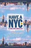 img - for Have a NYC: New York Short Stories book / textbook / text book