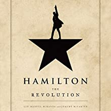 Hamilton: The Revolution Audiobook by Lin-Manuel Miranda, Jeremy McCarter Narrated by Lin-Manuel Miranda, Mariska Hargitay