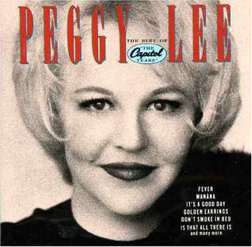 Peggy Lee - Best of the Capitol Years - Zortam Music