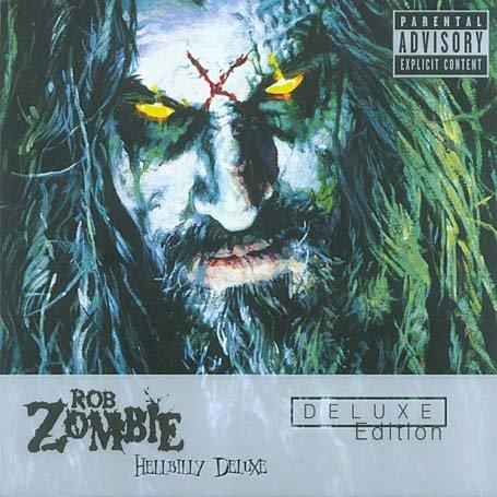 Rob Zombie - Hellbilly Deluxe - Zortam Music
