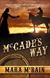 McCade's Way  Amazon.Com Rank: # 8,430,887  Click here to learn more or buy it now!