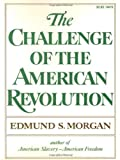 The Challenge of the American Revolution