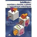 Solidworks Bac S option SI, Bac STI, Bac pro, BTS, DUT, classes préparatoires : Exercices de dessins de pièces et d'assemblages mécaniques