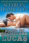 Band of Bachelors: Lucas, Book 1 (Eng...