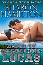 Band of Bachelors: Lucas, Book 1