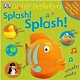 Noisy Peekaboo Splash! Splash! (Noisy Peekaboo!)