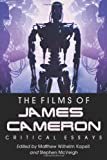 The Films of James Cameron: Critical Essays