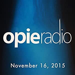 Opie and Jimmy, Paul Virzi, Andy Cohen, Pete Davidson, Nikki Benz, and Alexis Texas, November 16, 2015 Radio/TV Program