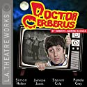 Doctor Cerberus (Dramatized)  by Roberto Aguirre-Sacasa Narrated by Simon Helberg, Steven Culp, Pamela Gray, Jamison Jones, Jarrett Sleeper