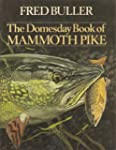 The Domesday Book of Mammoth Pike