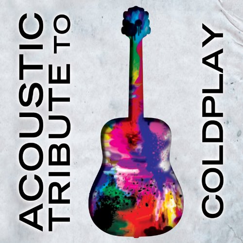 Coldplay - Acoustic - Zortam Music