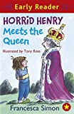 Horrid Henry Meets the Queen (Horrid Henry Early Reader)
