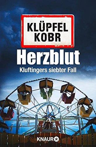 Volker Klüpfel/Micheal Kobr: Herzblut