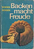 img - for Backen Macht Freude book / textbook / text book