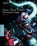 img - for Maya Visual Effects The Innovator's Guide: Autodesk Official Press book / textbook / text book