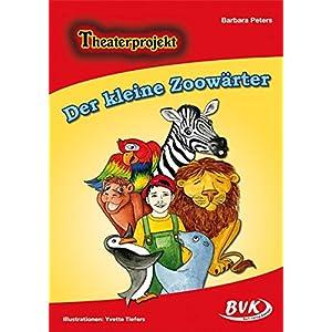 Theaterprojekt Der kleine Zoowärter