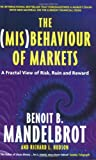 (Mis) Behaviour of Markets (1846682622) by Benoit B Mandelbrot