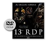echange, troc Philippe Poulet 13ème RDP - 13ème RDP, 13ème régiment de dragons parachutistes : Au-delà du possible (+ 1 DVD de 35' )